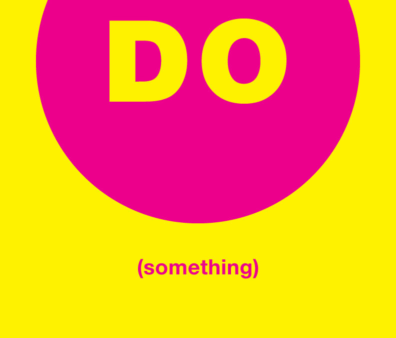 DO (something)
