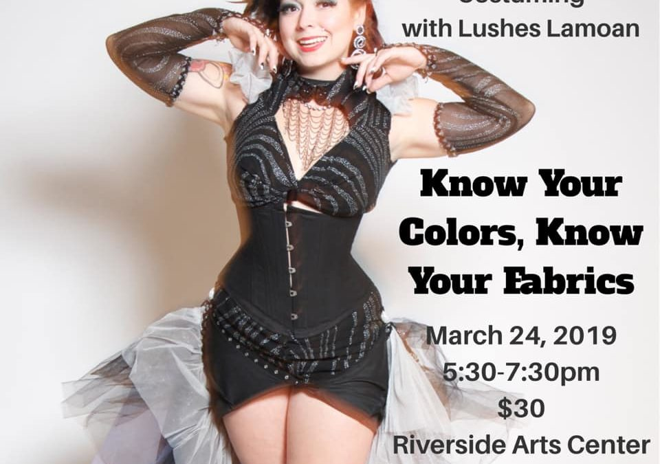 KDQB Presents Know Your Colors, Know Your Fabrics – Burlesque Costuming