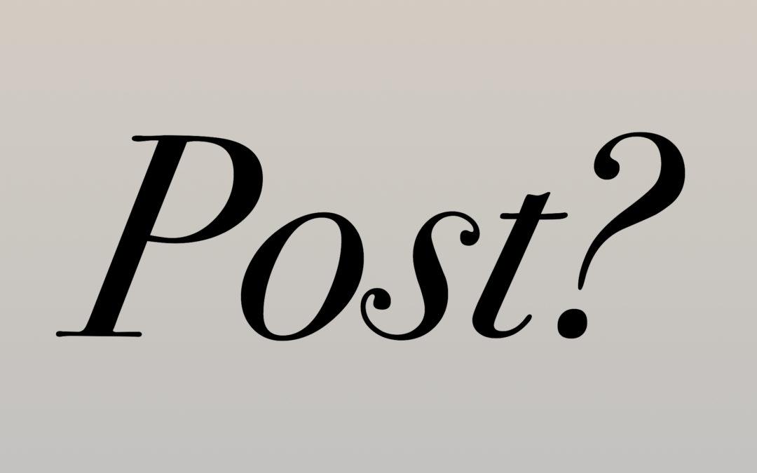 Post? – May 2020